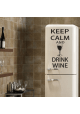 Keep calm and drink wine-wallsticker